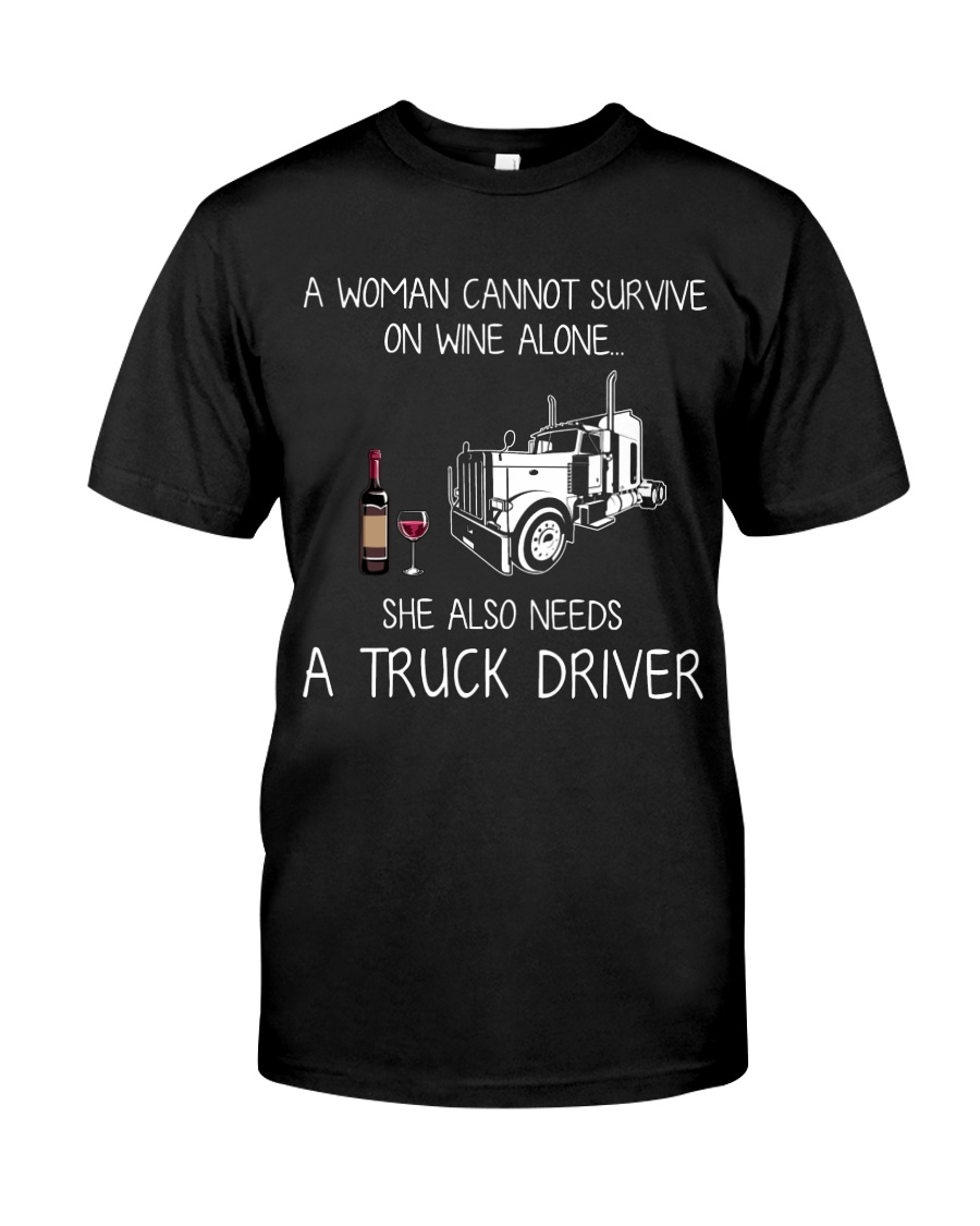 Wine and A Truck Driver Classic T-Shirt