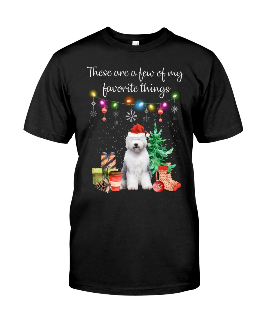 A Few of My Favorite Things - Old English Sheepdog Classic T-Shirt