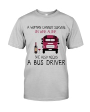 Wine and A Bus Driver 2 Classic T-Shirt front