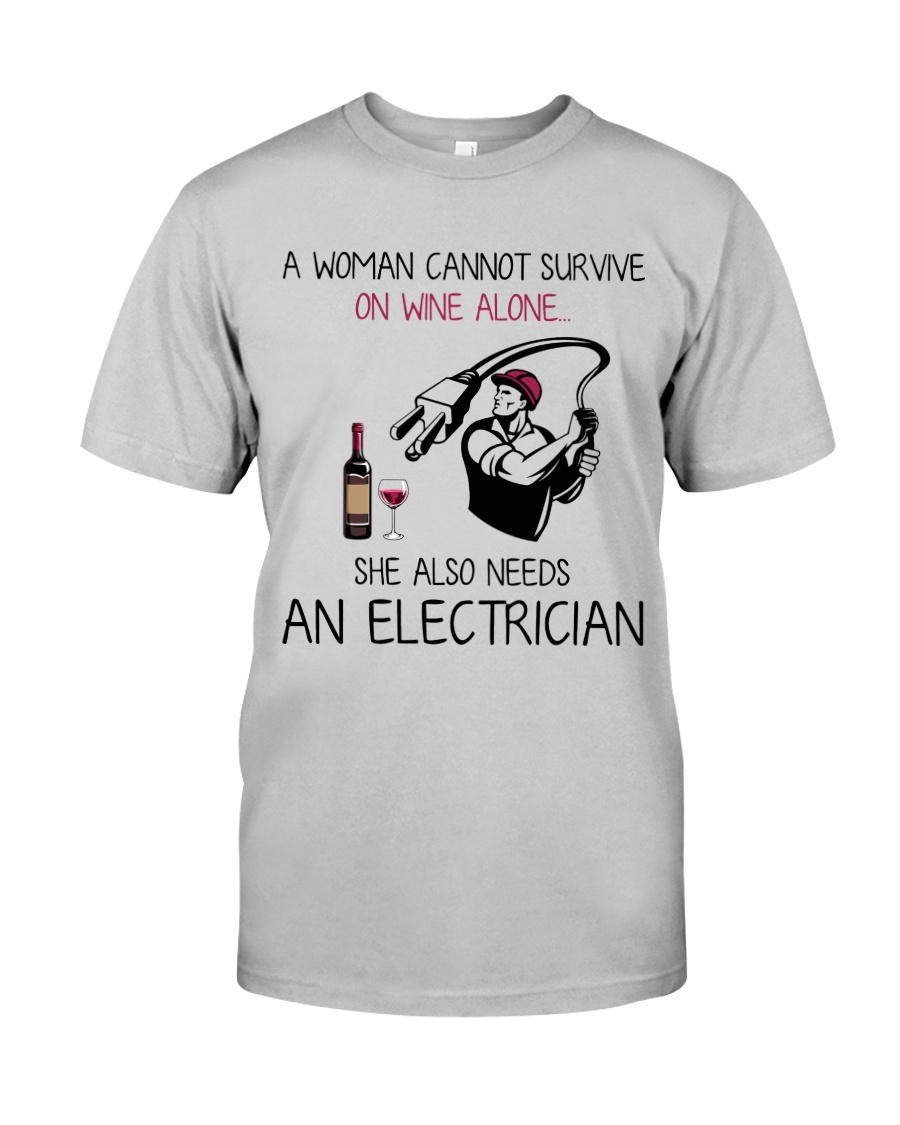 Wine and An Electrician 2 Classic T-Shirt