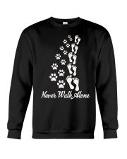 Never Walk Alone Crewneck Sweatshirt thumbnail