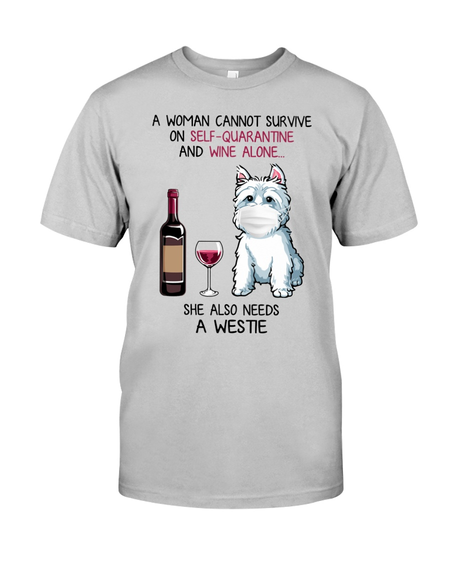 Cannot Survive Alone - Westie Classic T-Shirt