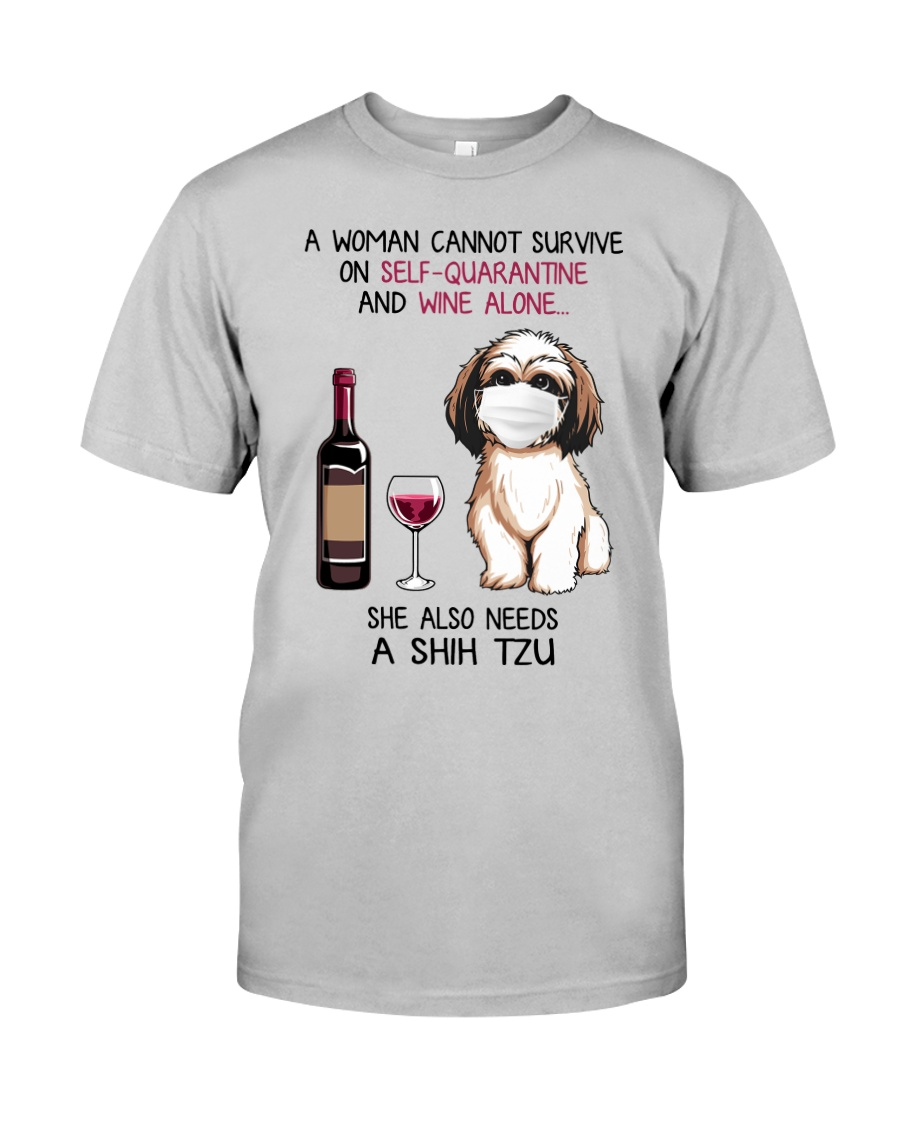 Cannot Survive Alone - Shih Tzu Classic T-Shirt
