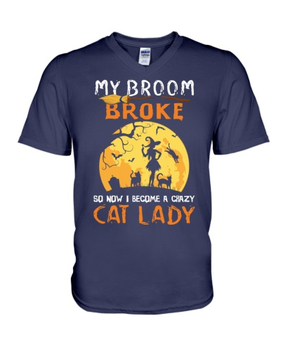 My Broom Broke So Now I Become A Crazy Cat Lady