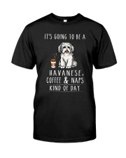 Havanese Coffee and Naps Classic T-Shirt front