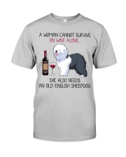 Wine and Old English Sheepdog 2 Classic T-Shirt front