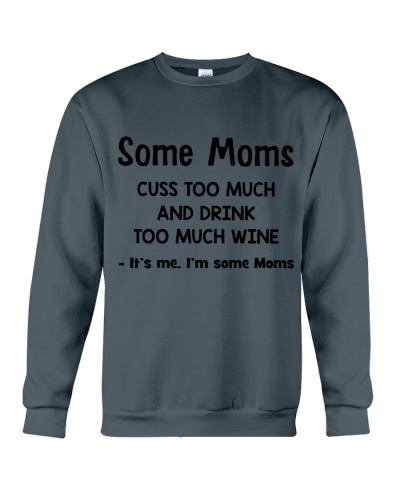 Some Moms Cuss Too Much and Drink Too Much Wine