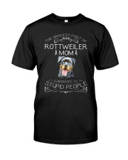 The Hardest Part of Rottweiler Mom Classic T-Shirt front