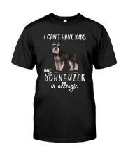My Schnauzer is Allergic Classic T-Shirt front