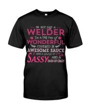 I'm not just a Welder Classic T-Shirt front