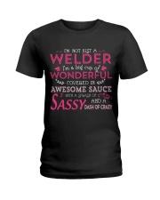 I'm not just a Welder Ladies T-Shirt thumbnail