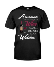 Wine and A Welder 3 Classic T-Shirt front