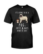 Pug Coffee and Naps Classic T-Shirt front