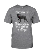 My Staffordshire Bull Terrier is Allergic Classic T-Shirt front