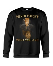 Never Forget Who You Are Crewneck Sweatshirt thumbnail