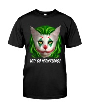 So Meowrious Classic T-Shirt front