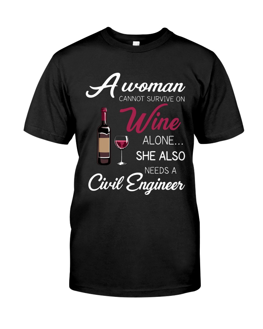 Wine and A Civil Engineer Classic T-Shirt