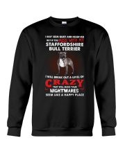 If You Mess With My Staffordshire Bull Terrier Crewneck Sweatshirt thumbnail
