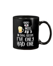 In Dog Beers I've Only Had One - Schnauzer Mug thumbnail