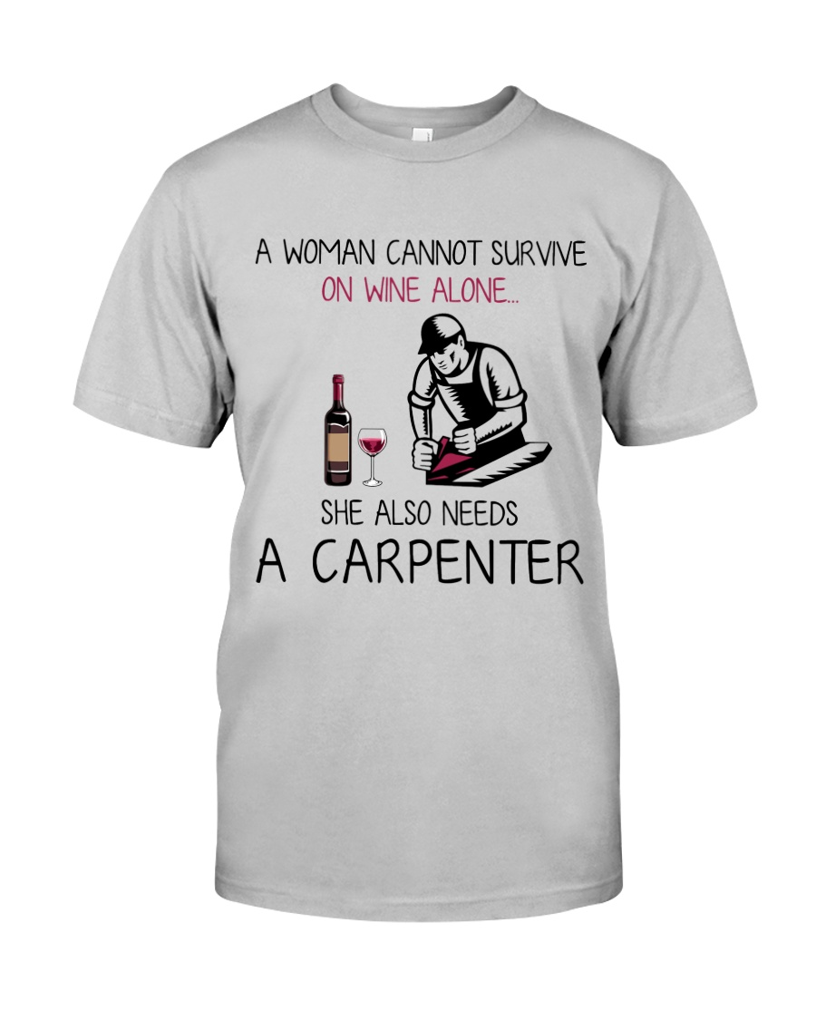 Wine and A Carpenter 2 Classic T-Shirt
