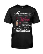 Wine and A Technician 3 Classic T-Shirt front