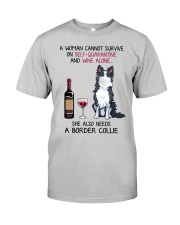 Cannot Survive Alone - Border Collie Classic T-Shirt front