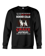 If You Mess With My Border Collie  Crewneck Sweatshirt thumbnail