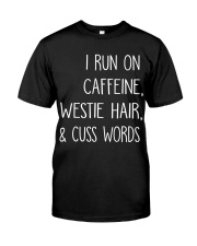 Caffeine and Westie Classic T-Shirt front