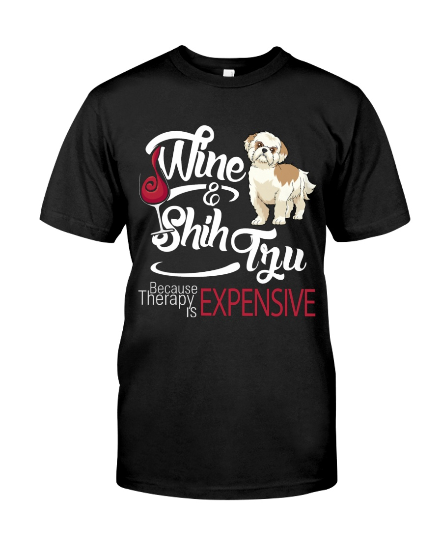 Shih Tzu - Therapy is expensive Classic T-Shirt
