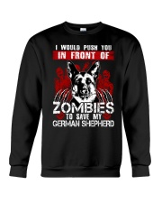 I Would Push You In Front of Zombies - GS Crewneck Sweatshirt thumbnail