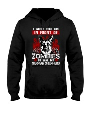I Would Push You In Front of Zombies - GS Hooded Sweatshirt thumbnail