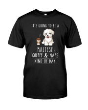 Maltese Coffee and Naps Classic T-Shirt front
