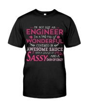 I'm not just an Engineer Classic T-Shirt front