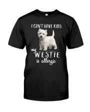 My Westie is Allergic Classic T-Shirt front