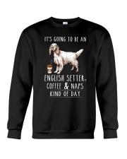 English Setter Coffee and Naps Crewneck Sweatshirt thumbnail