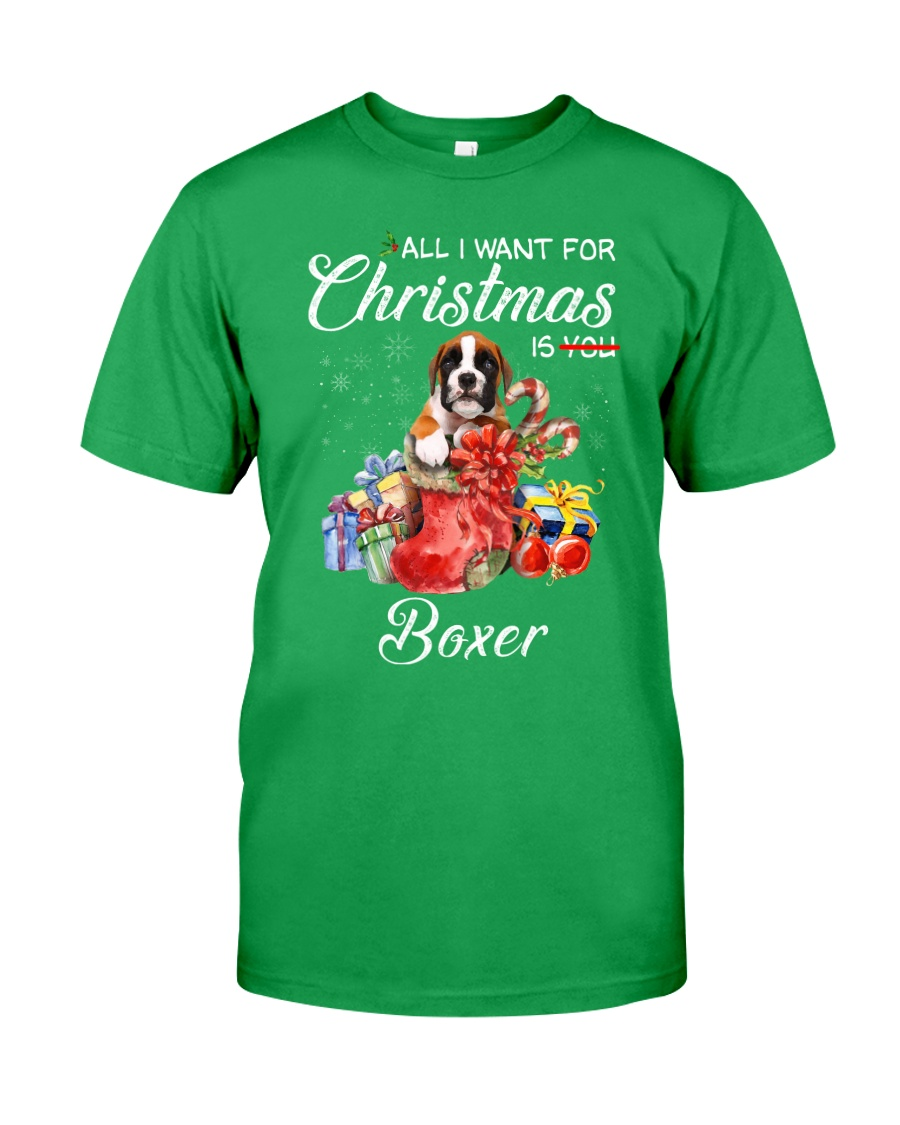All I Want For Christmas Is Boxer Classic T-Shirt