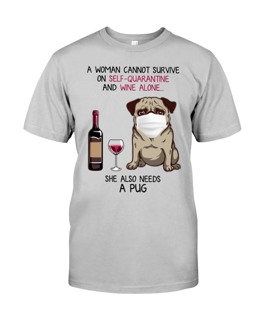 Cannot Survive Alone - Pug Classic T-Shirt