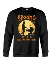 Stroller Brooms Are For Amateurs Crewneck Sweatshirt thumbnail