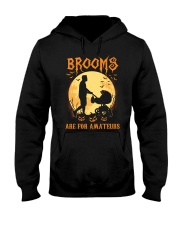 Stroller Brooms Are For Amateurs Hooded Sweatshirt thumbnail
