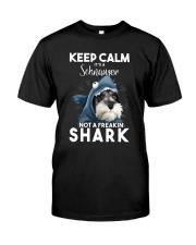 It's A Schnauzer Not A Freakin Shark Classic T-Shirt front