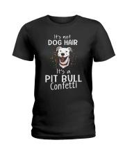 It's a Pit Bull confetti Ladies T-Shirt thumbnail