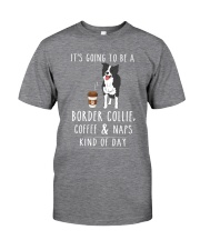 Border Collie Coffee and Naps Classic T-Shirt front