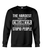 The hardest part of Engineer Crewneck Sweatshirt tile
