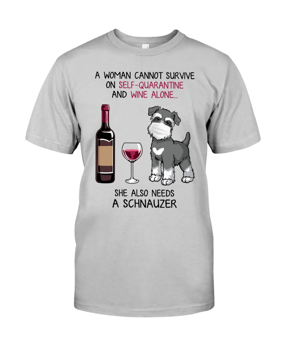 Cannot Survive Alone - Schnauzer Classic T-Shirt