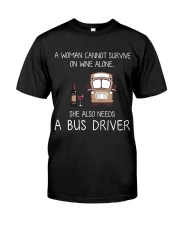 Wine and A Bus Driver Classic T-Shirt front