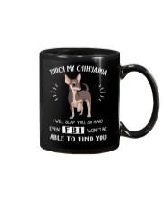 Touch my Chihuahua Mug thumbnail