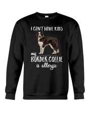 My Border Collie is Allergic Crewneck Sweatshirt thumbnail