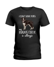 My Border Collie is Allergic Ladies T-Shirt tile