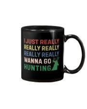 I Just Really Really Really Wanna Go Hunting Mug thumbnail