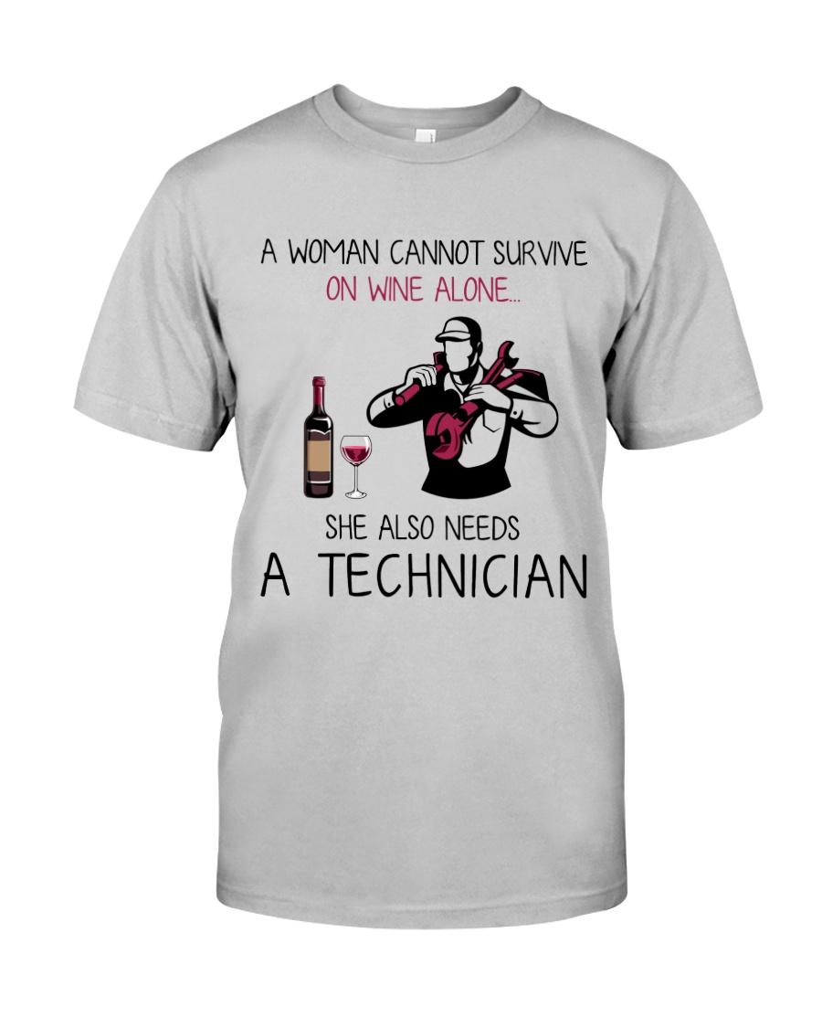 Wine and A Technician 2 Classic T-Shirt